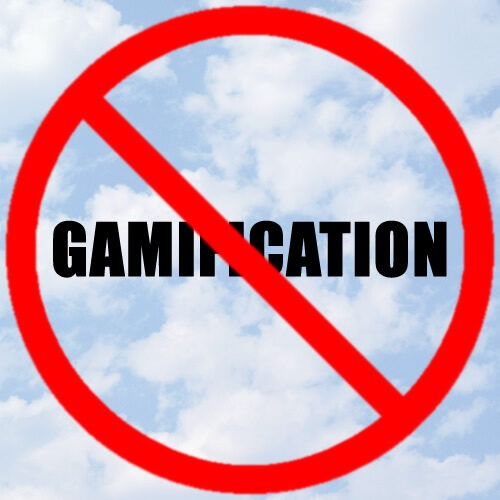 No to gamification 500x500 no to gamification