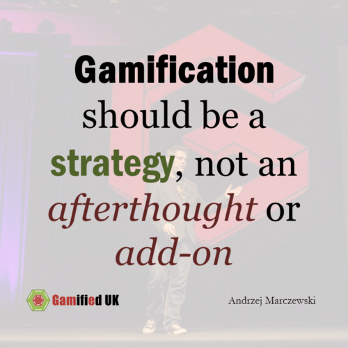 Gamification is a Strategy