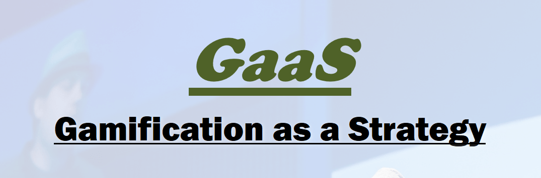 Gaas header Gamification as a Strategy