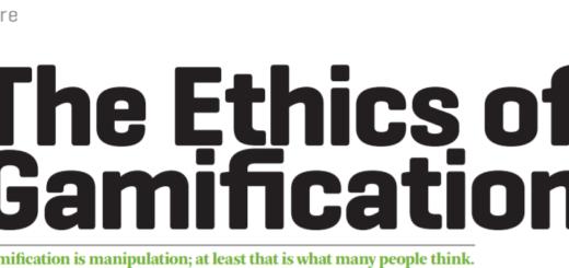 Ethics in gamification 520x245 Ethics in Gamification