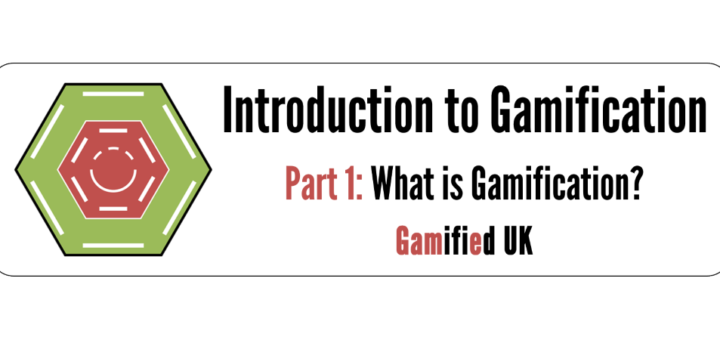 Introduction to Gamification Part 1 2 720x340 Introduction to Gamification Part 1 What is Gamification