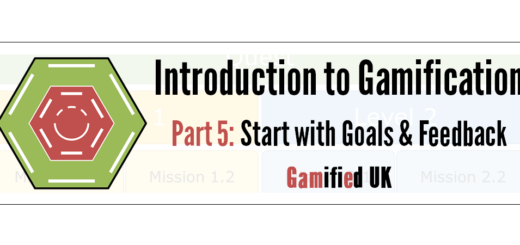 Intro to Gamification Part 5 520x245 Introduction to Gamification Part 5 Goals and Feedback