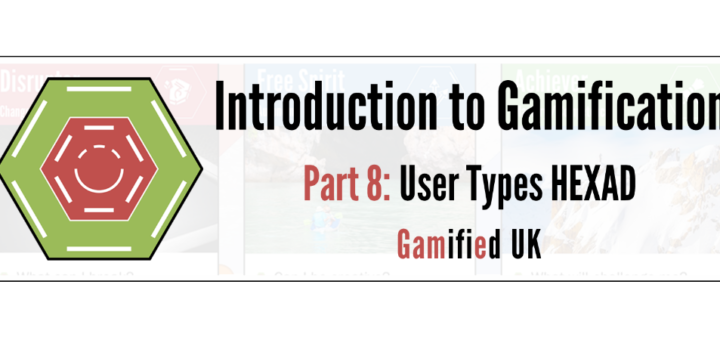 Intro to Gamification Part 8 720x340 Introduction to Gamification Part 8 User Types
