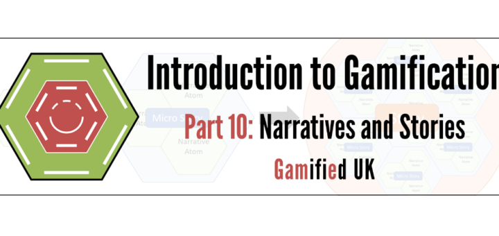 Intro to Gamification Part 10 720x340 Introduction to Gamification Part 10 Narrative